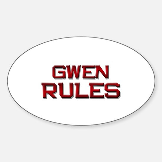 gwen rules Oval Decal