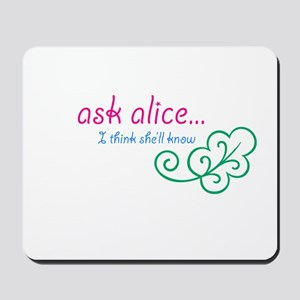Go Ask Alice Mousepad