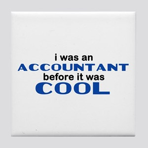 Accountant Before Cool Tile Coaster