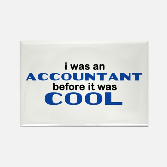 Accountant Before Cool Rectangle Magnet