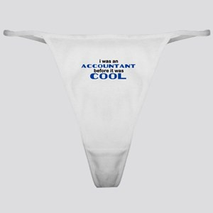 Accountant Before Cool Classic Thong