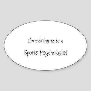 I'm training to be a Sports Psychologist Sticker (