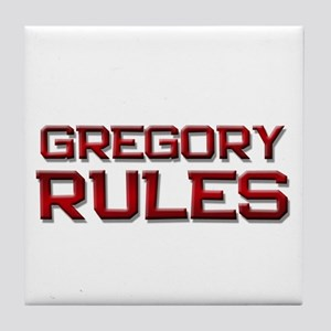 gregory rules Tile Coaster