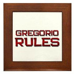 gregorio rules Framed Tile