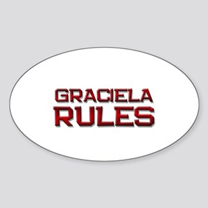 graciela rules Oval Sticker