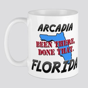 arcadia florida - been there, done that Mug