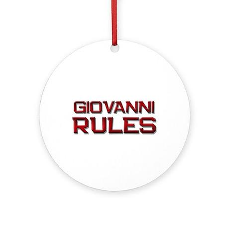 giovanni rules Ornament (Round)