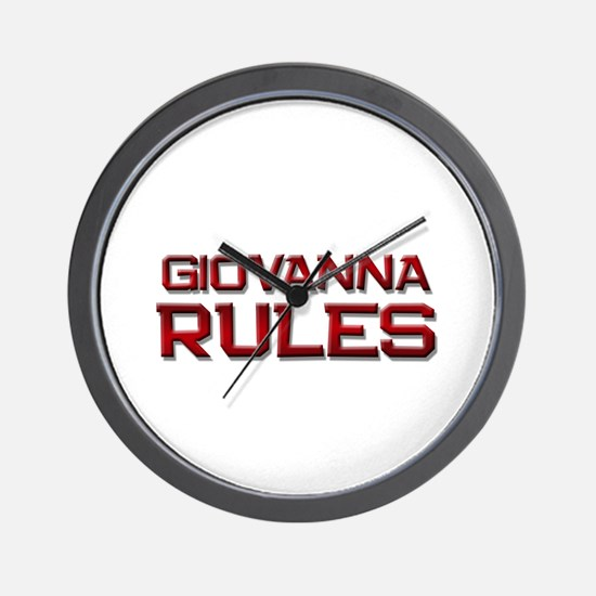 giovanna rules Wall Clock