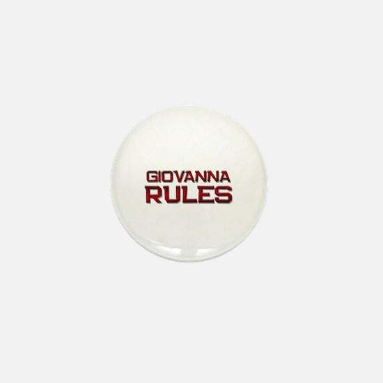 giovanna rules Mini Button