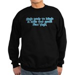 Single ready to Sweatshirt (dark)