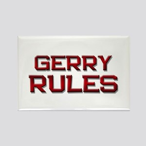 gerry rules Rectangle Magnet