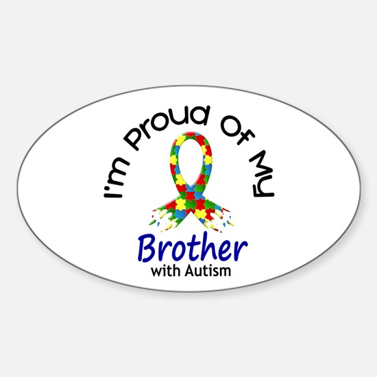 Proud Of My Autistic Brother 1 Oval Decal