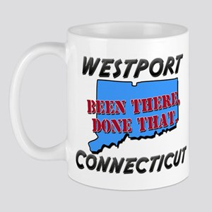 westport connecticut - been there, done that Mug
