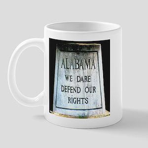 Alabama We Dare Defend Our Ri Mug