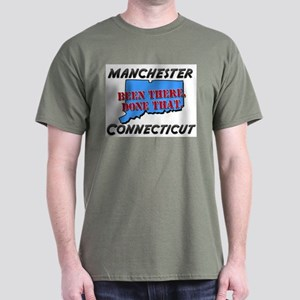 manchester connecticut - been there, done that Dar