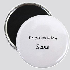 I'm training to be a Scout Magnet