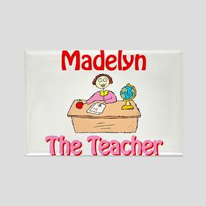 Madelyn the Teacher Rectangle Magnet