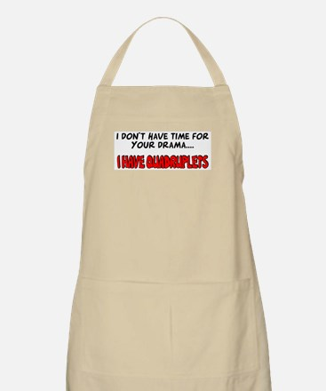 Time for drama I have quads BBQ Apron
