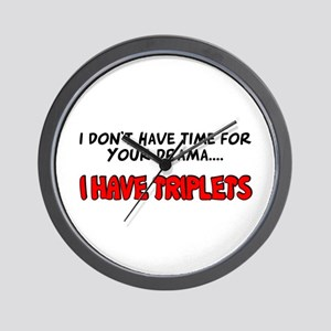 Time for drama I have triplets Wall Clock