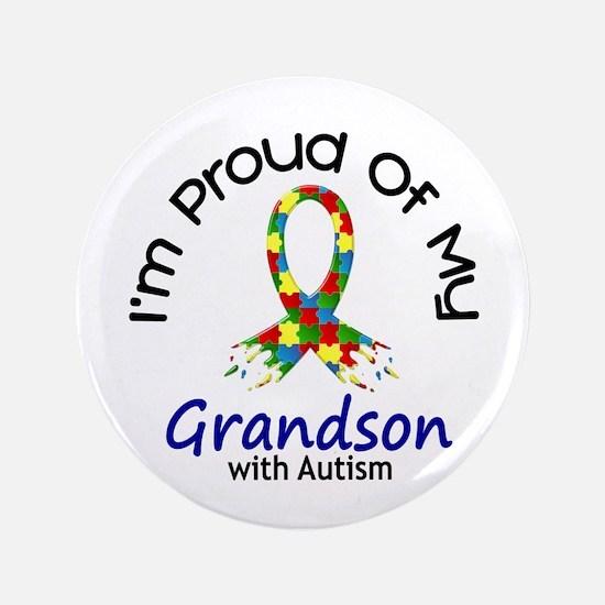 "Proud Of My Autistic Grandson 1 3.5"" Button"