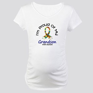 Proud Of My Autistic Grandson 1 Maternity T-Shirt