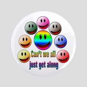 """Can't we all just get along 3.5"""" Button"""
