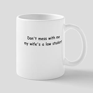 My wife's a law student Mug