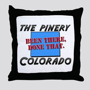 the pinery colorado - been there, done that Throw