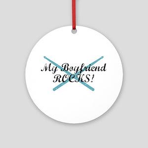 My Boyfriend Rocks Ornament (Round)