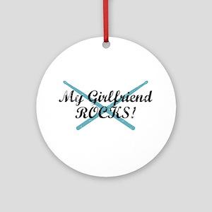 My Girlfriend Rocks Ornament (Round)