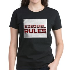 ezequiel rules Women's Dark T-Shirt