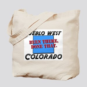 pueblo west colorado - been there, done that Tote