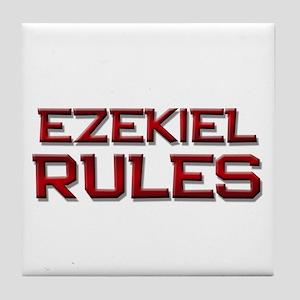 ezekiel rules Tile Coaster