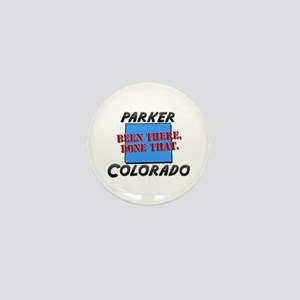 parker colorado - been there, done that Mini Butto