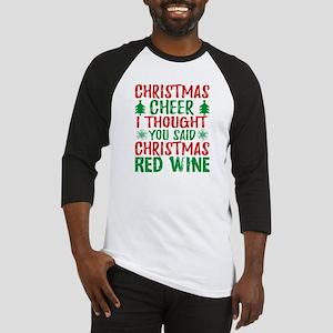 Christmas Cheer Thought You Said C Baseball Jersey