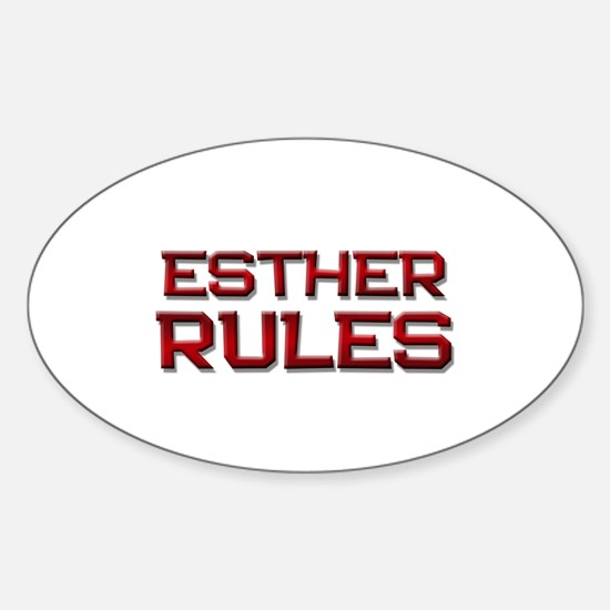 esther rules Oval Decal