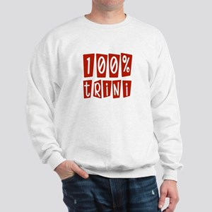 100% Trini Sweatshirt