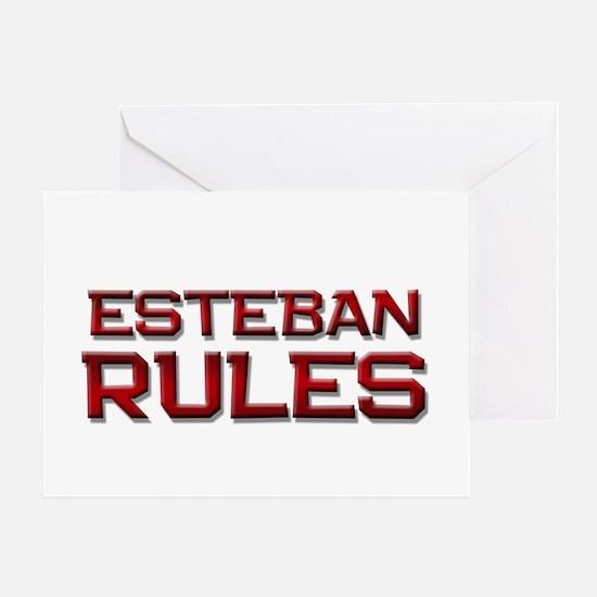 esteban rules Greeting Card