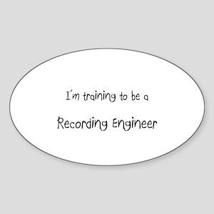 I'm training to be a Recording Engineer Sticker (O