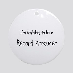 I'm training to be a Record Producer Ornament (Rou