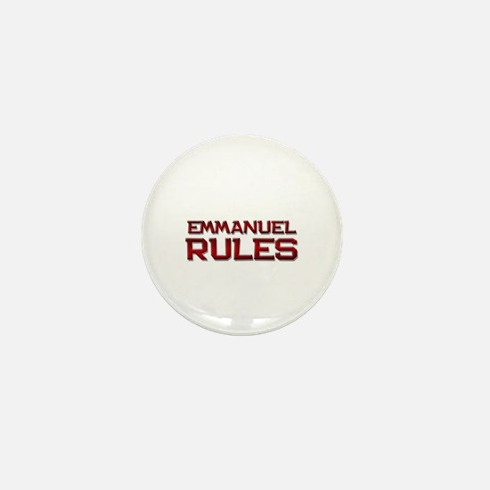 emmanuel rules Mini Button