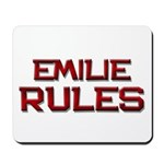 emilie rules Mousepad