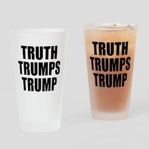 Truth Trumps Trump Drinking Glass