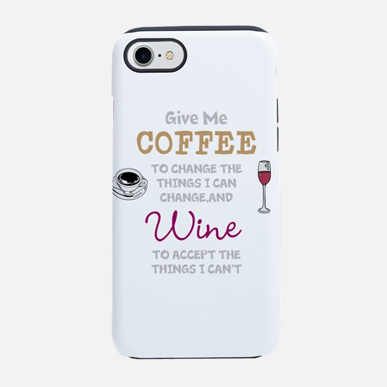 Coffee and Wine iPhone 7 Tough Case