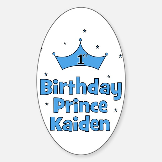 1st Birthday Prince Kaiden! Oval Decal
