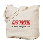 Autism Not Like U Think Tote Bag