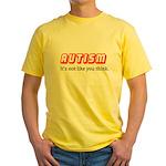 Autism Not Like U Think Yellow T-Shirt