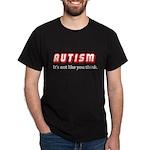 Autism Not Like U Think Dark T-Shirt