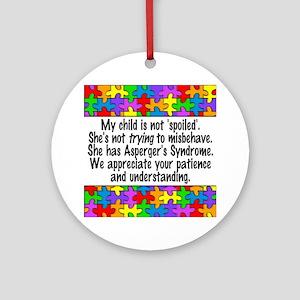 She Has Asperger's Ornament (Round)