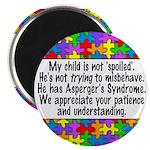 He Has Asperger's Magnet